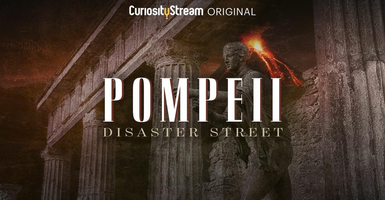Pompeii: Disaster Street