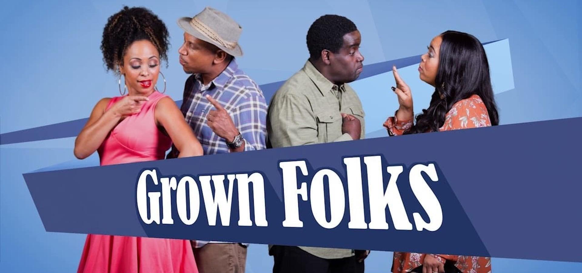 Grown Folks