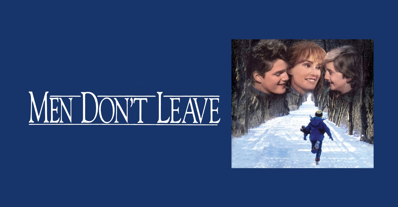 Men Don't Leave
