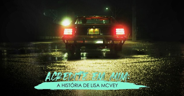 Believe Me The Abduction Of Lisa Mcvey Streaming