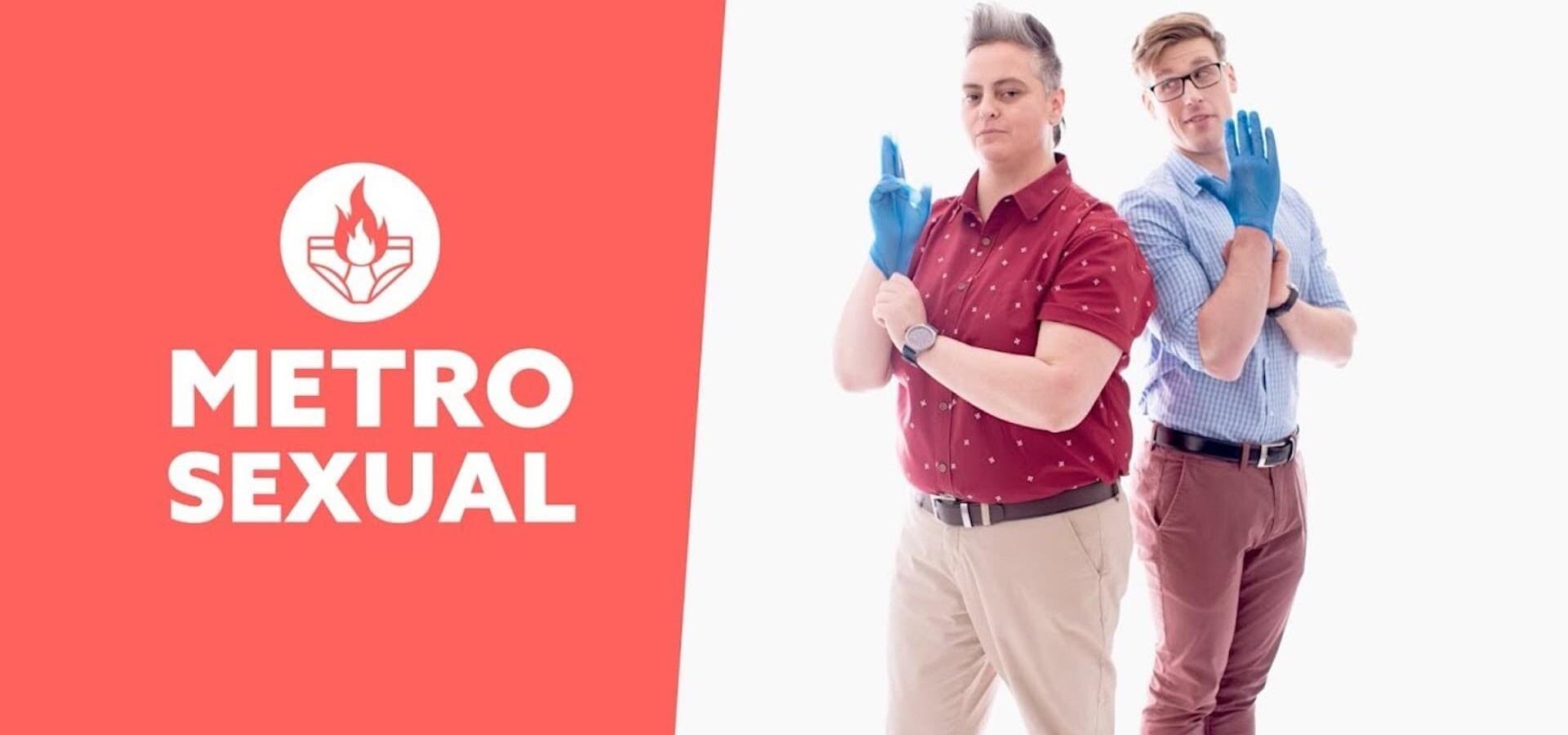 Metro Sexual
