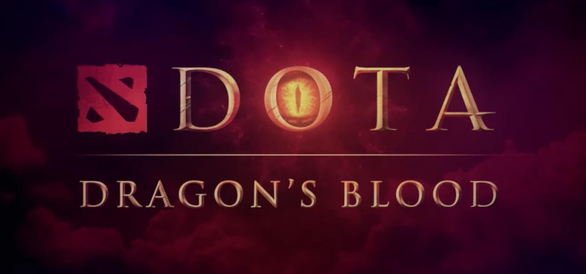DOTA: Dračí krev