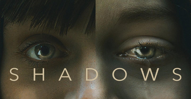 Shadows - Ombre