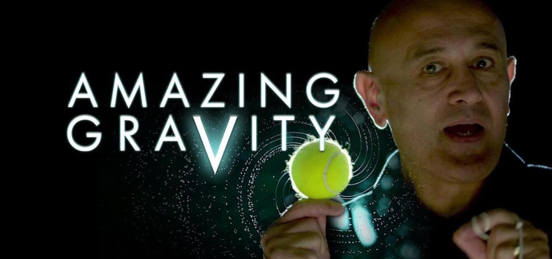 Amazing Gravity