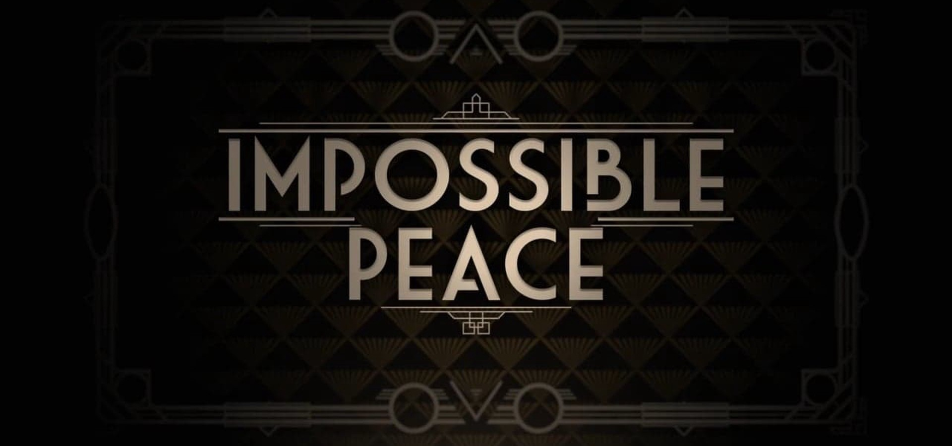 Impossible Peace