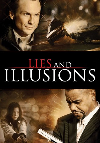 Lies & Illusions