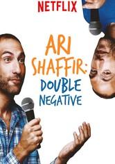 Ari Shaffir - Double Negative
