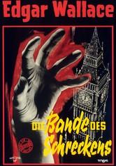 Edgar Wallace - Die Bande des Schreckens