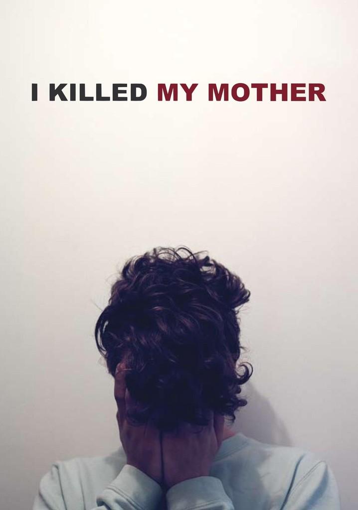Como Matei a Minha Mãe