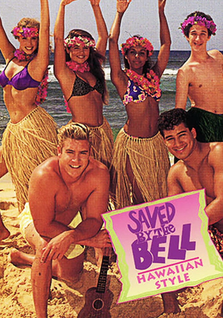 Saved by the Bell: Hawaiian Style