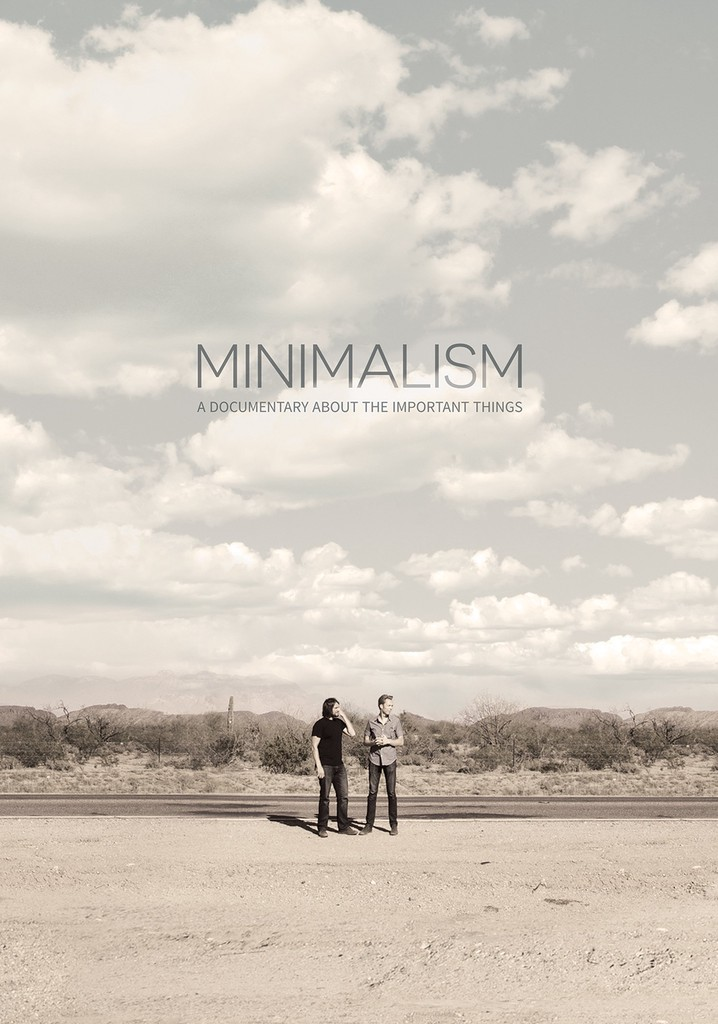 Minimalism : A Documentary About the Important Things