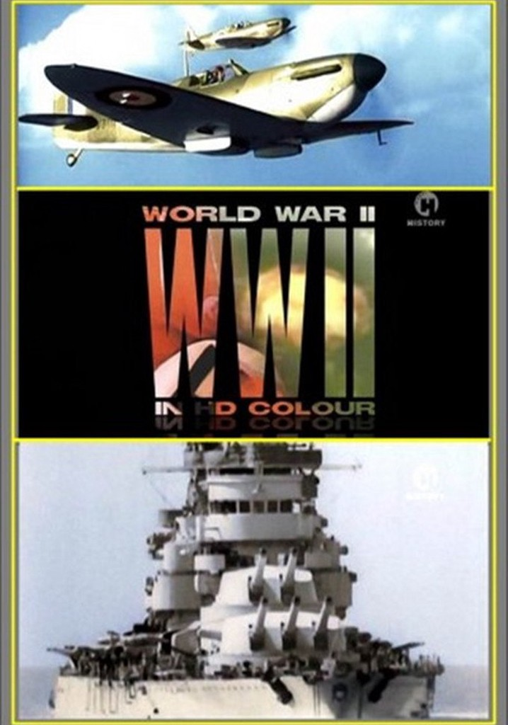 World War II In HD Colour