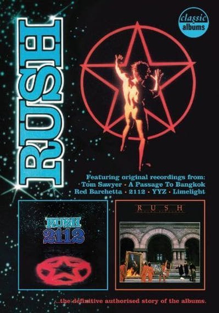 Classic Albums: Rush - 2112 & Moving Pictures