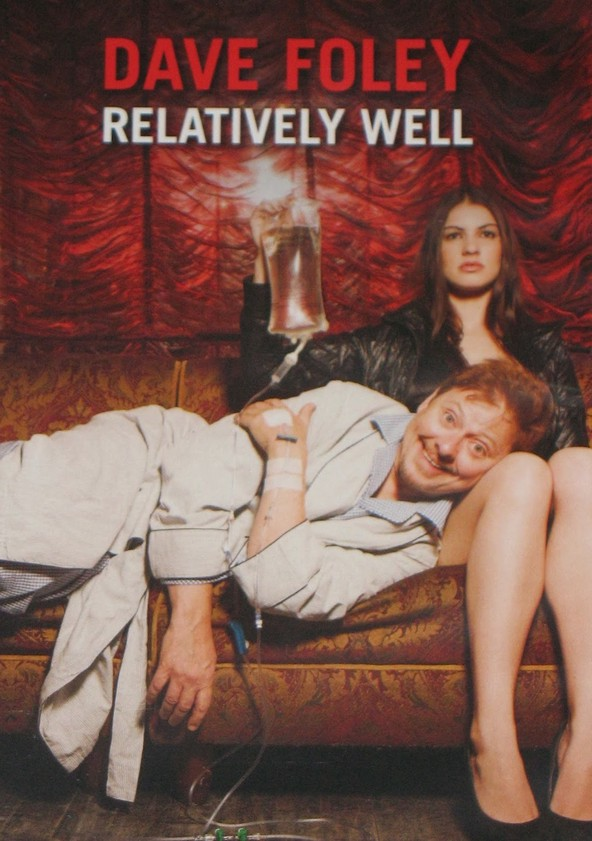 Dave Foley: Relatively Well poster