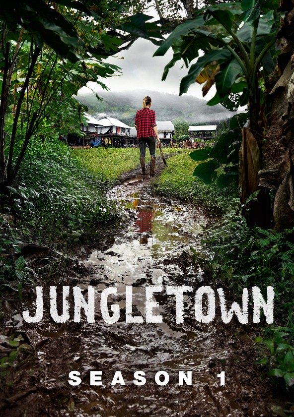 Jungletown Season 1 poster