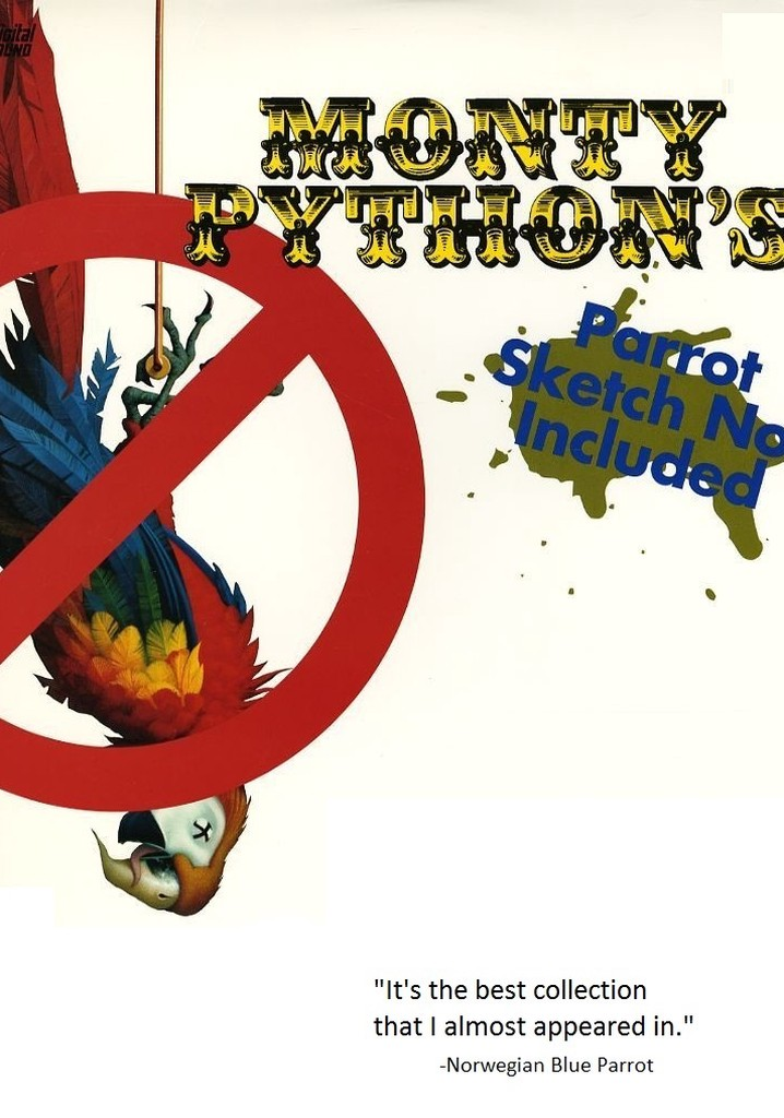Monty Python: Parrot Sketch Not Included