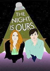 The Night Is Ours