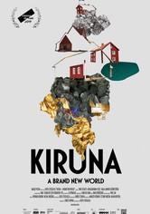 Kiruna - A Brand New World