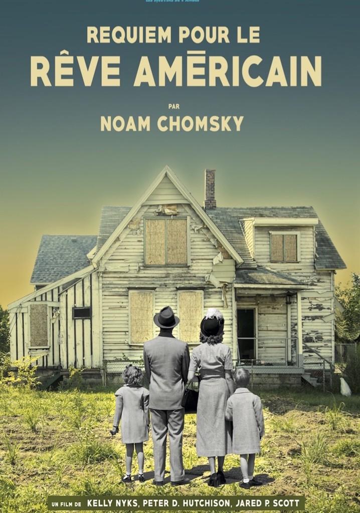 Noam Chomsky : Requiem pour le rêve américain