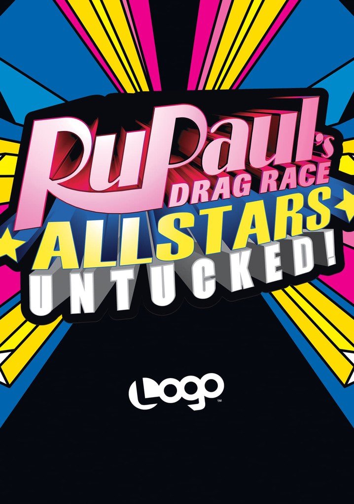 RuPaul: Reinas del drag: All Stars: ¡Desatadas!