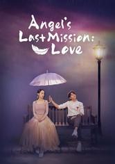 La última Misión del ángel: El Amor