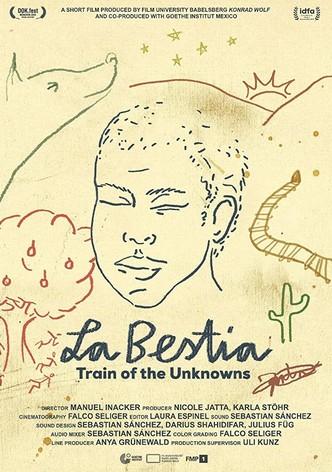 La Bestia - Train of the Unknowns