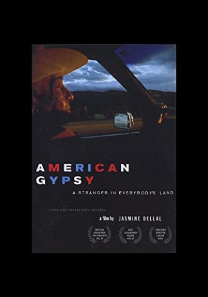American Gypsy: A Stranger in Everybody's Land