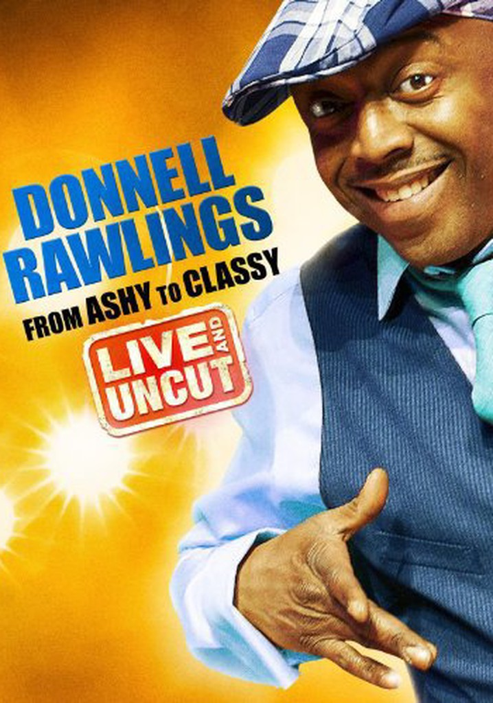 Donnell Rawlings: From Ashy to Classy