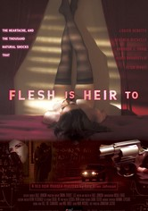 Flesh Is Heir To