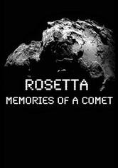 ROSETTA Memories Of A Comet