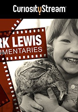 Mark Lewis Documentaries