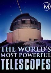 Los telescopios más poderosos del mundo