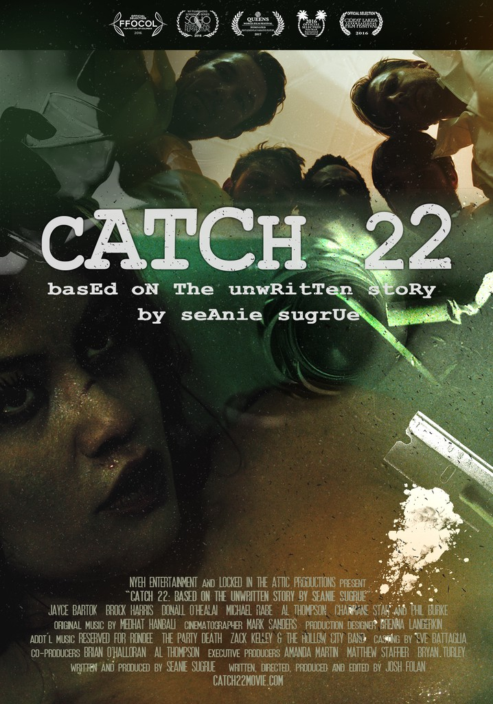 Catch 22: Based on the Unwritten Story by Seanie Sugrue