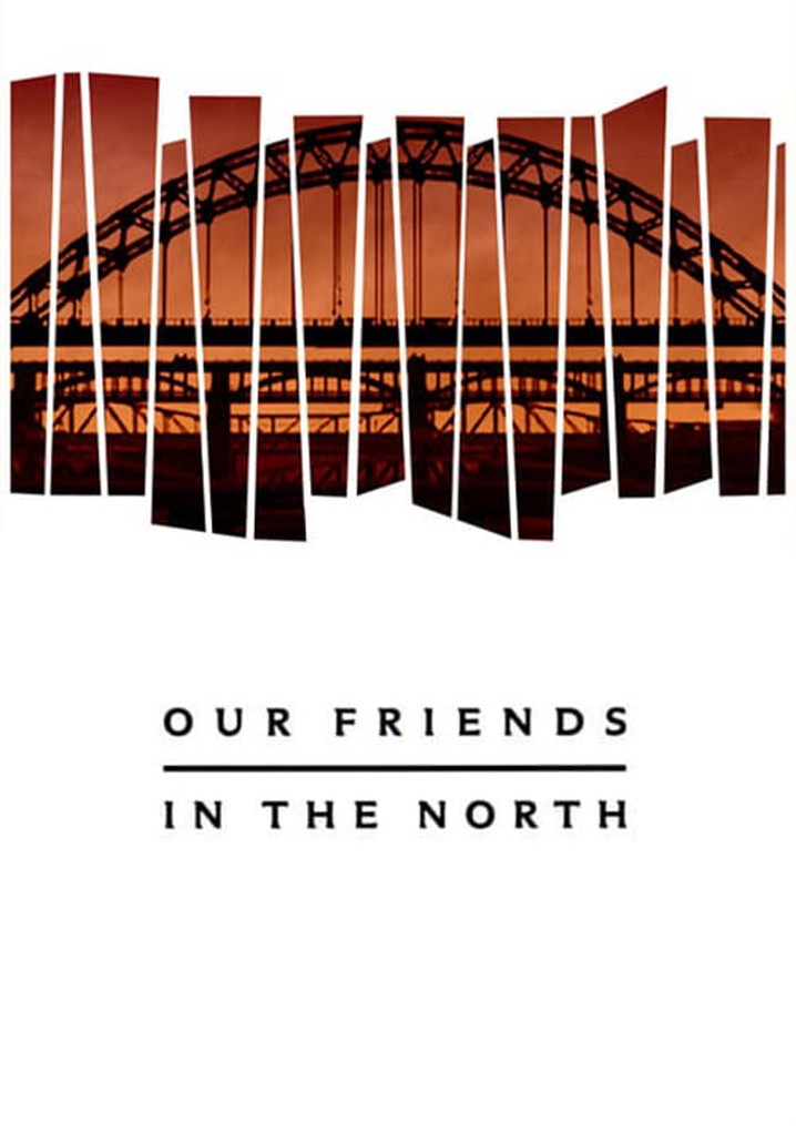 Our Friends in the North