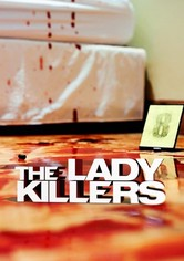 The Lady Killers