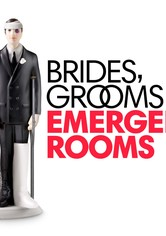 Brides, Grooms and Emergency Rooms