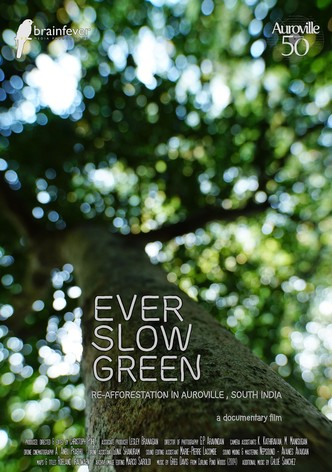 Ever Slow Green