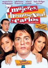 7 Mujeres, 1 Homosexual y Carlos