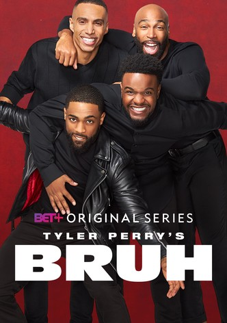 Tyler Perry's Bruh