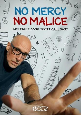 No Mercy No Malice with Professor Scott Galloway