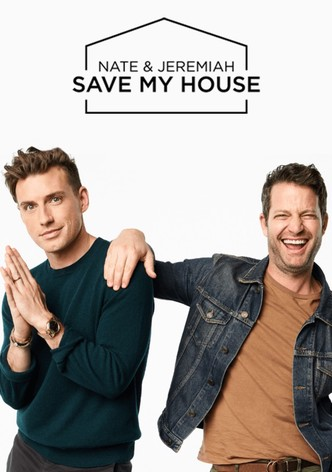 Nate and Jeremiah Save My House