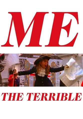 Me the Terrible