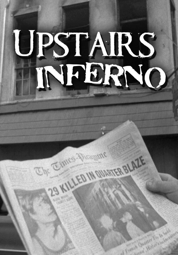 Upstairs Inferno