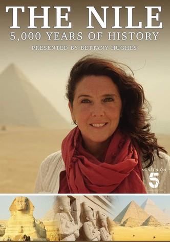 El Nilo: 5000 años de historia con Bettany Hughe