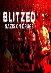 Blitzed: Nazis on Drugs