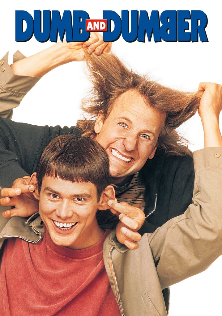 Dumb and Dumber
