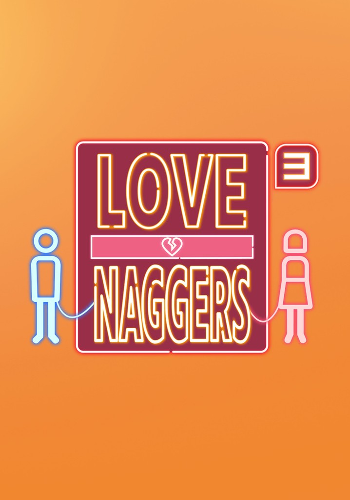 Love Naggers