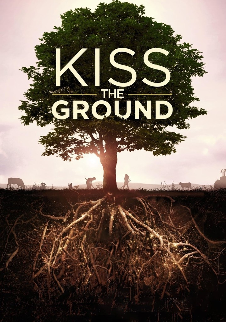 Kiss the Ground - Maaperä hiilivarastona