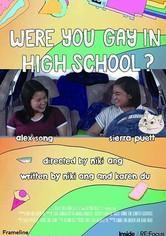 Were You Gay in High School?