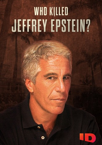 Who Killed Jeffrey Epstein?